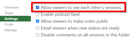"""Option to """"Allow viewers to see each other's sessions"""""""