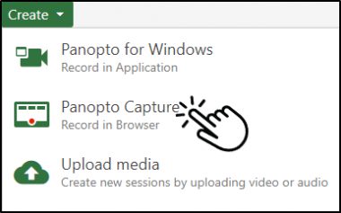 Create menu showing the Panopto Capture option