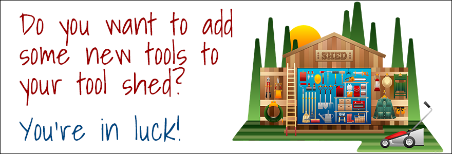 Do you want to add some new tools to your tool shed? You're in luck!
