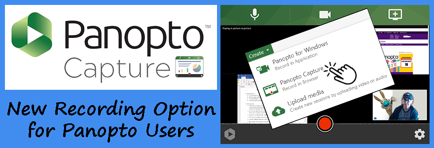Panopto Capture - New recording option for Panopto users