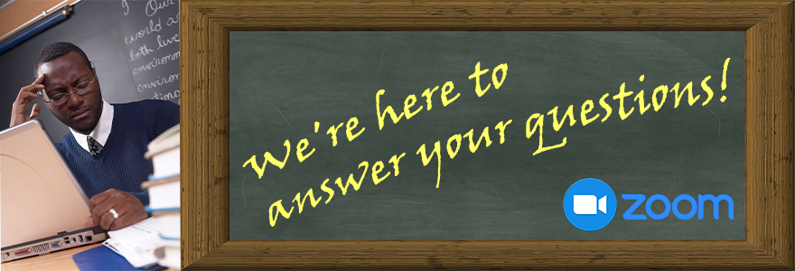We're here to answer your questions; Zoom Video conferencing