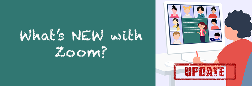 What's new with zoom?